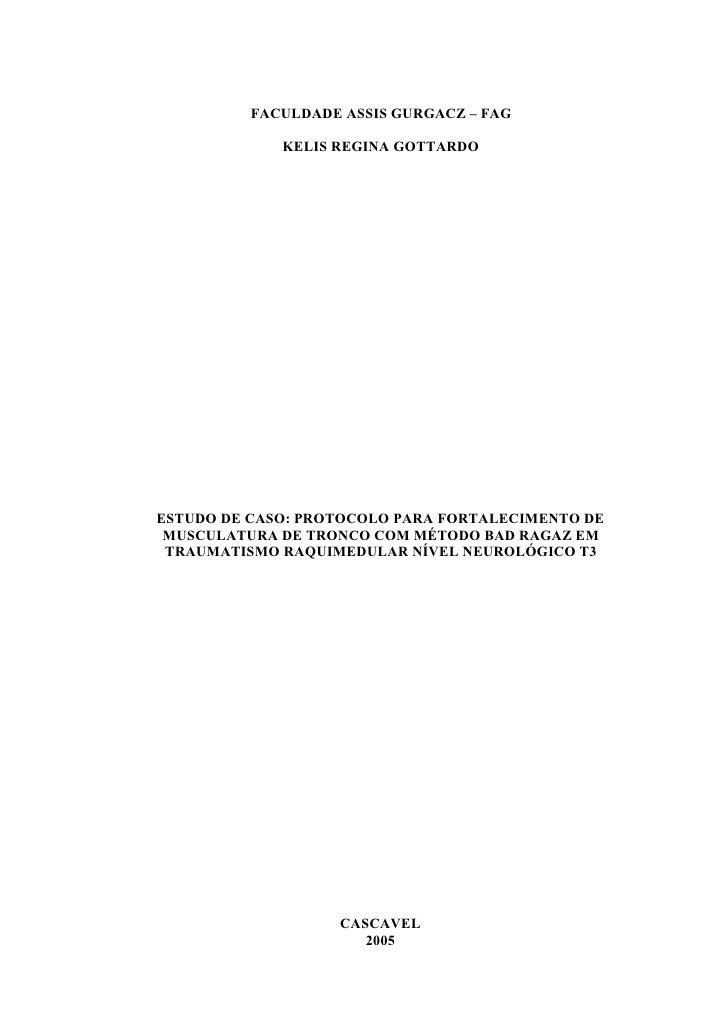 FACULDADE ASSIS GURGACZ – FAG               KELIS REGINA GOTTARDO     ESTUDO DE CASO: PROTOCOLO PARA FORTALECIMENTO DE  MU...