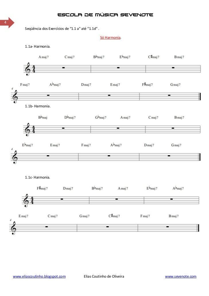 """escola de música sevenote4          Seqüência dos Exercícios de """"1.1 a"""" até """"1.1d"""" .                                      ..."""