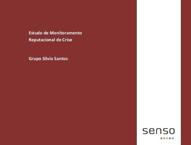 Estudo de Monitoramento Reputacional de Crise Grupo Silvio Santos