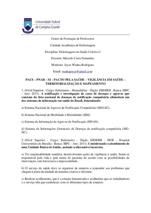 PACS – PNAB – SI – PACTO PELA SAÚDE – VIGILÂNCIA EM SAÚDE – TERRITORIALIZAÇÃO E MAPEAMENTO 1. (Nível Superior - Cargo: Enf...