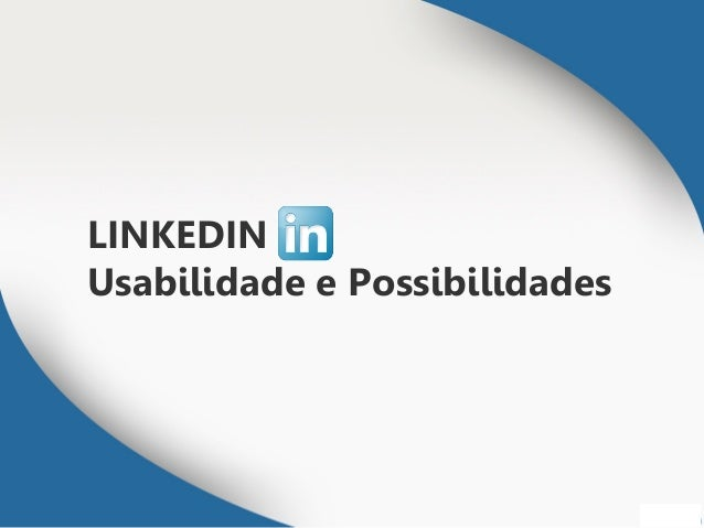 LINKEDINUsabilidade e Possibilidades