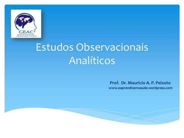 GEAC  iLII mm wiviuxilu › l i-krxivi/ ,ALLM u mai( u        Prof.  Dr.  Mauricio A.  P.  Peixoto www. oaprendizemsaude. wo...