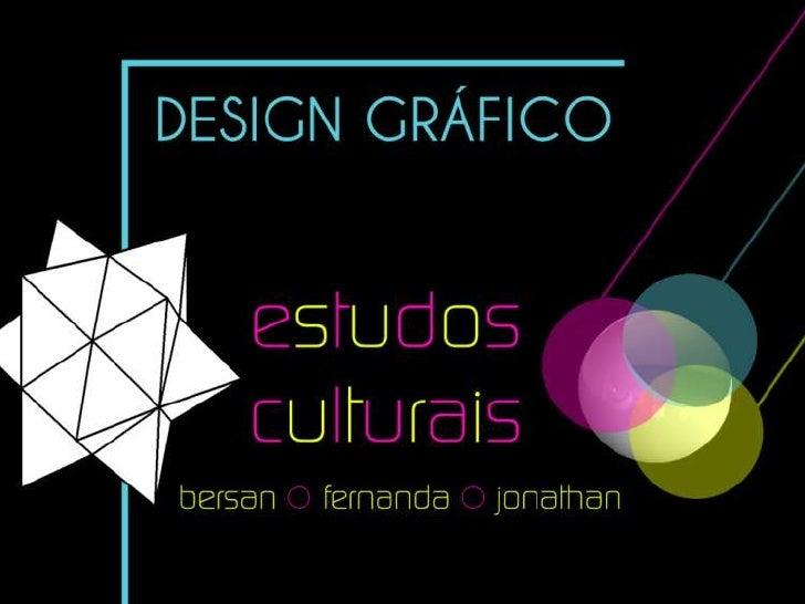 Estudos culturais - Design