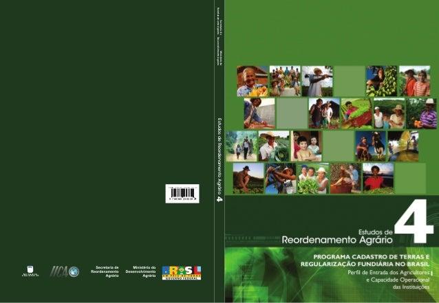Estudos de Reordenamento Agrário nº 4 – Programa cadastro de terras e regularização fundiária no Brasil