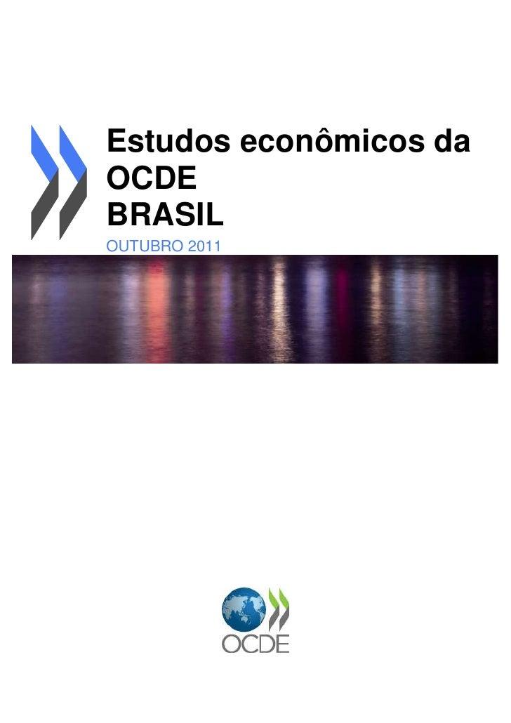 Estudos econômicos daOCDEBRASILOUTUBRO 2011OVERVIEW