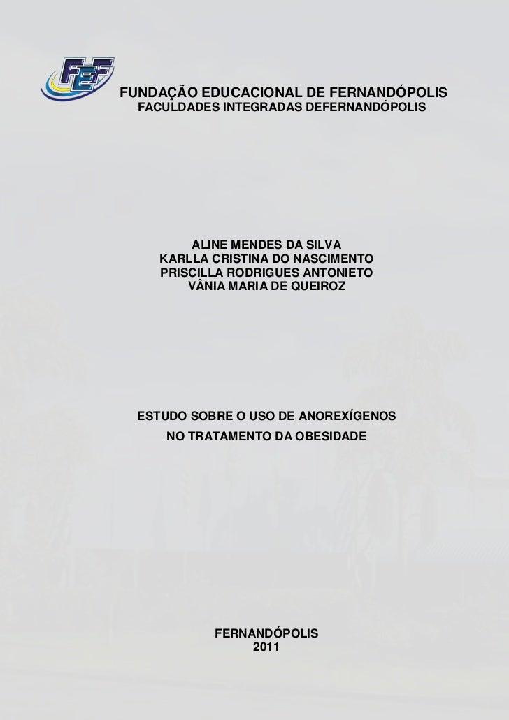 FUNDAÇÃO EDUCACIONAL DE FERNANDÓPOLIS  FACULDADES INTEGRADAS DEFERNANDÓPOLIS         ALINE MENDES DA SILVA    KARLLA CRIST...