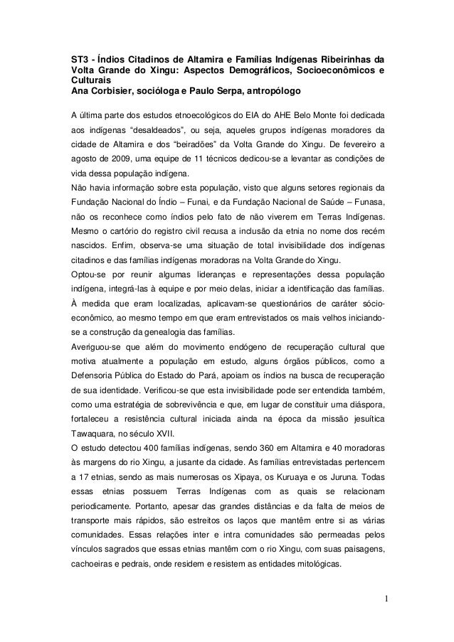 1ST3 - Índios Citadinos de Altamira e Famílias Indígenas Ribeirinhas daVolta Grande do Xingu: Aspectos Demográficos, Socio...