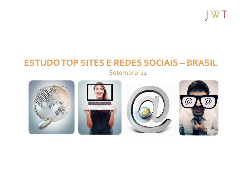 ESTUDO TOP SITES E REDES SOCIAIS – BRASIL                  Setembro´11