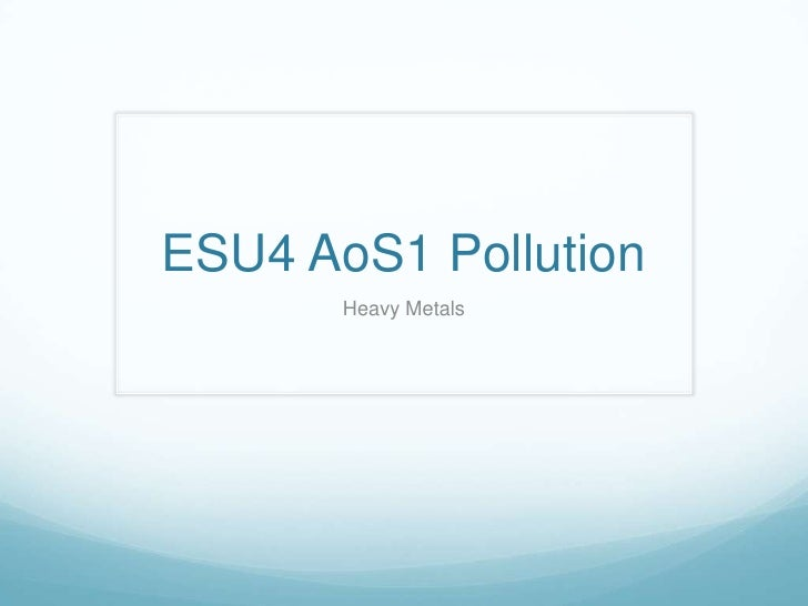 ESU4 AoS1 Pollution<br />Heavy Metals<br />