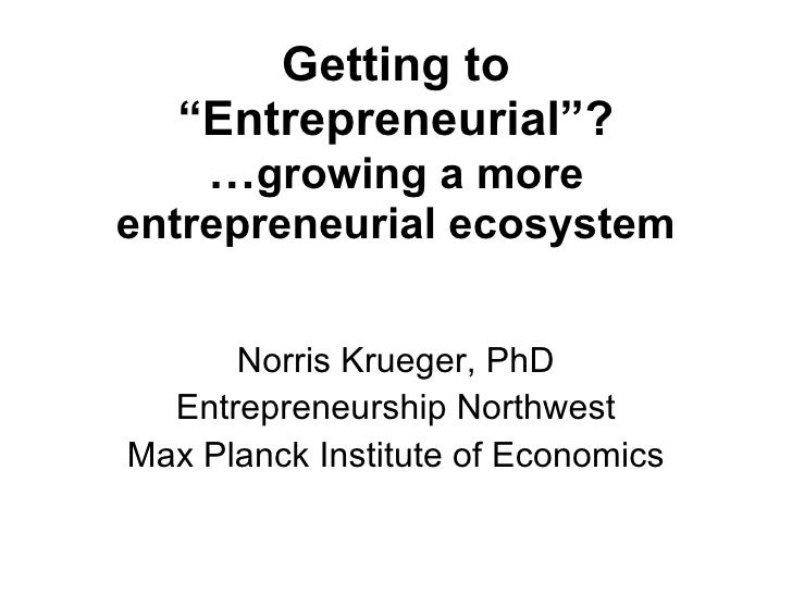 Growing truly entrepreneurial ecosystem