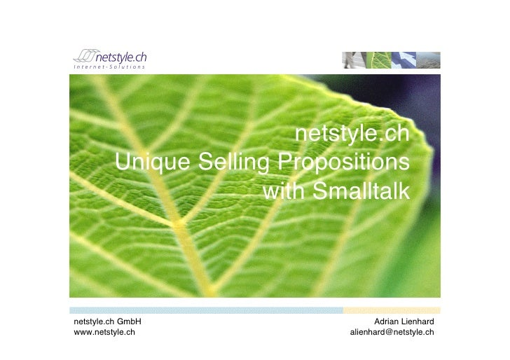 netstyle.ch          Unique Selling Propositions                       with Smalltalk     netstyle.ch GmbH                ...