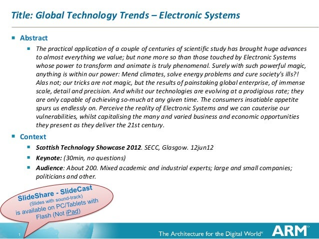 1 Title: Global Technology Trends – Electronic Systems  Abstract  The practical application of a couple of centuries of ...