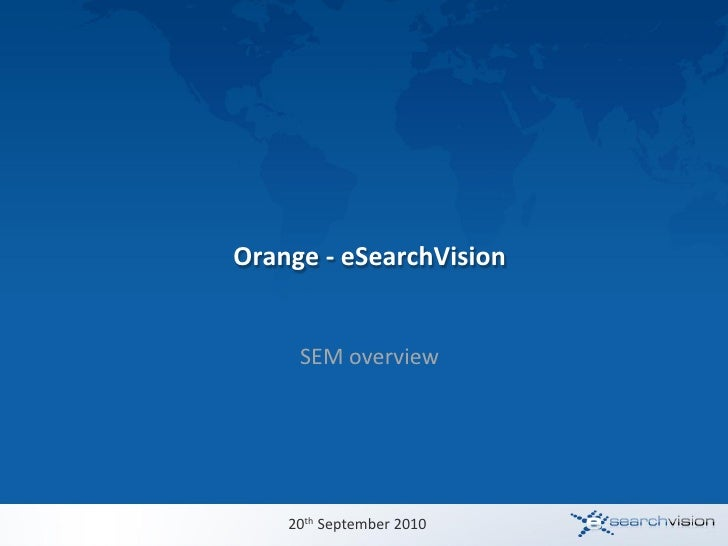 eSearchVision - Orange Online MeetUp #7 - SEM - September 2010