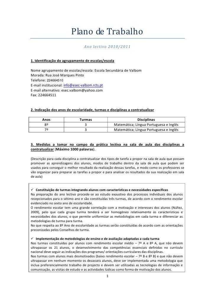 Plano de Trabalho                                     Ano lectivo 2010/2011   1. Identificação do agrupamento de escolas/e...