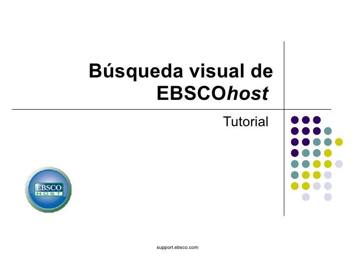 Búsqueda visual de EBSCO host   Tutorial support.ebsco.com