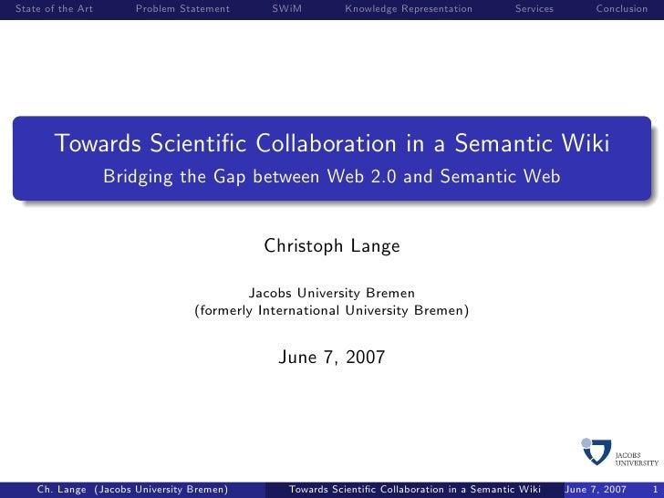 Towards Scientific Collaboration in a Semantic Wiki