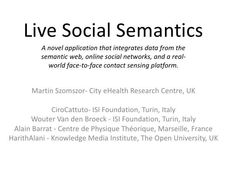Live Social Semantics @ ESWC2010