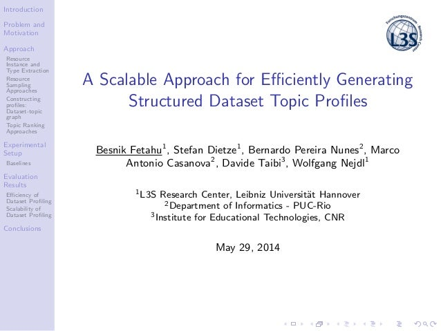 A Scalable Approach for Efficiently Generating Structured Dataset Topic Profiles