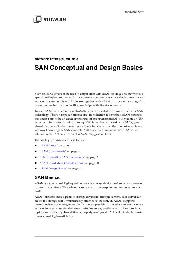 TECHNICAL NOTE  VMware Infrastructure 3  SAN Conceptual and Design Basics  VMware ESX Server can be used in conjunction wi...