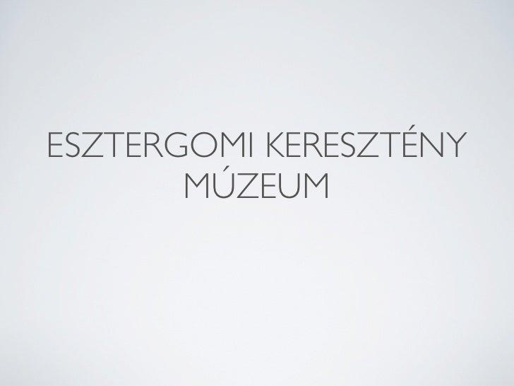 esztrgomi Keresztény Múzeum gótikus képanyaga