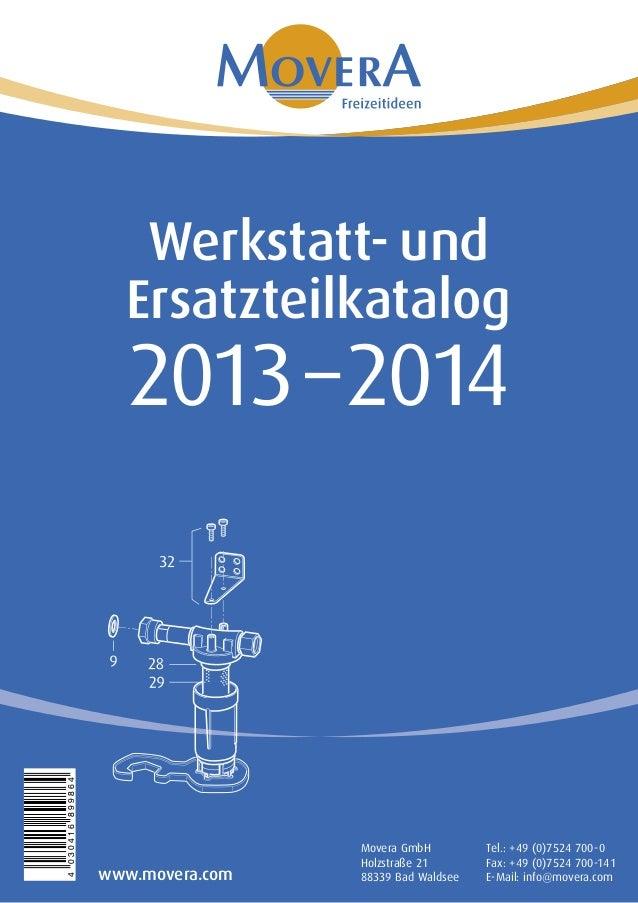 Werkstatt- und                    Ersatzteilkatalog                     2013 – 20144 030416 899864                        ...