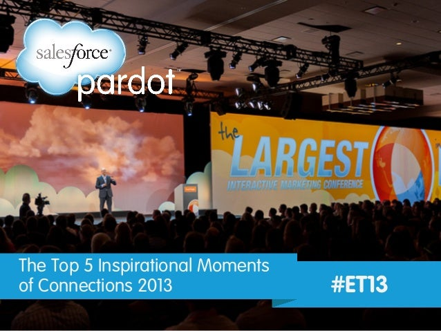 The Top 5 Inspirational Moments of Connections 2013 #ET13