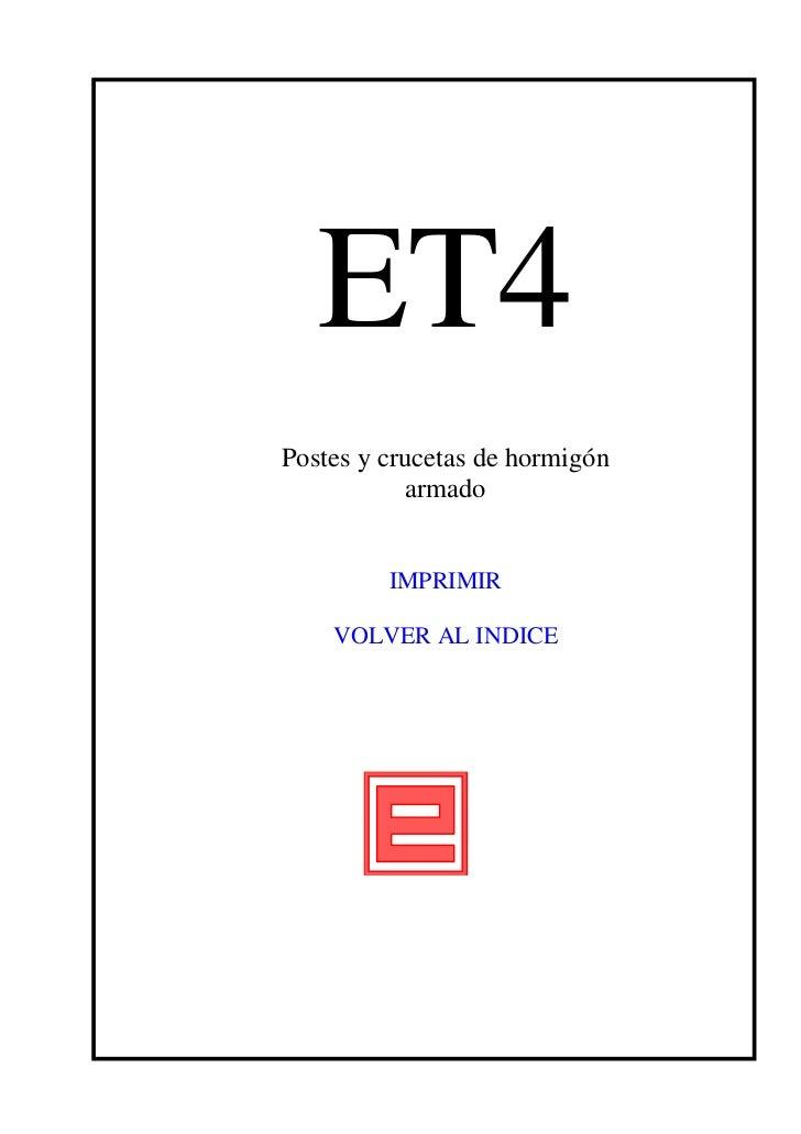 ET4Postes y crucetas de hormigón           armado         IMPRIMIR    VOLVER AL INDICE