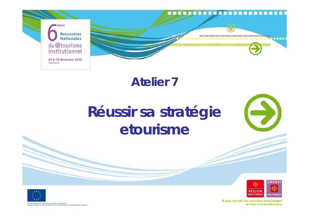 #Et6-At7-Réussir sa stratégie etourisme