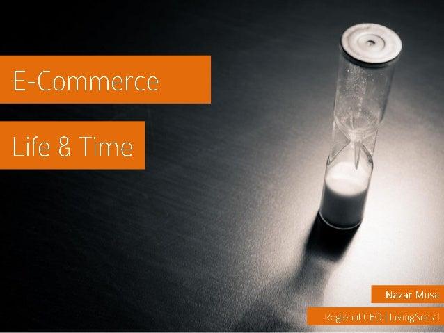 E-Commerce Life & Time - eTail Asia 2014