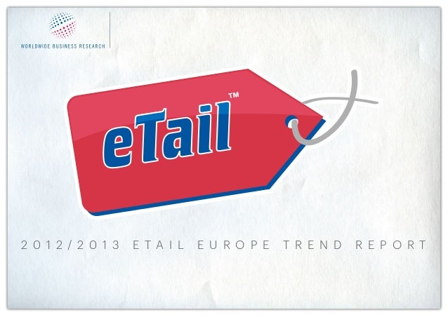 The eTail European Ecommerce Trends Report