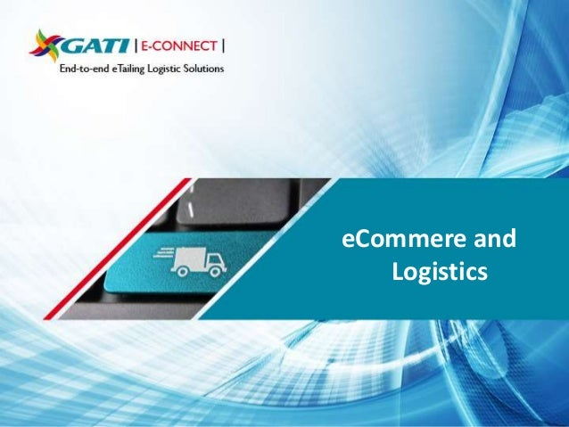 eCommere and Logistics