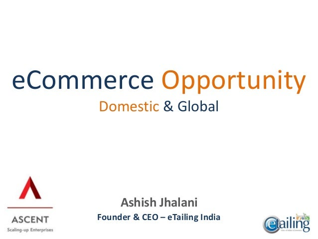 E tailingindia webinar-ecommerce-opportunities