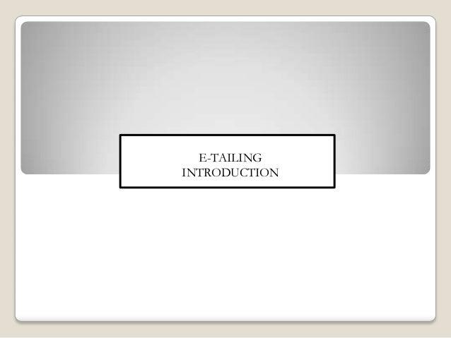 Etailing introduction