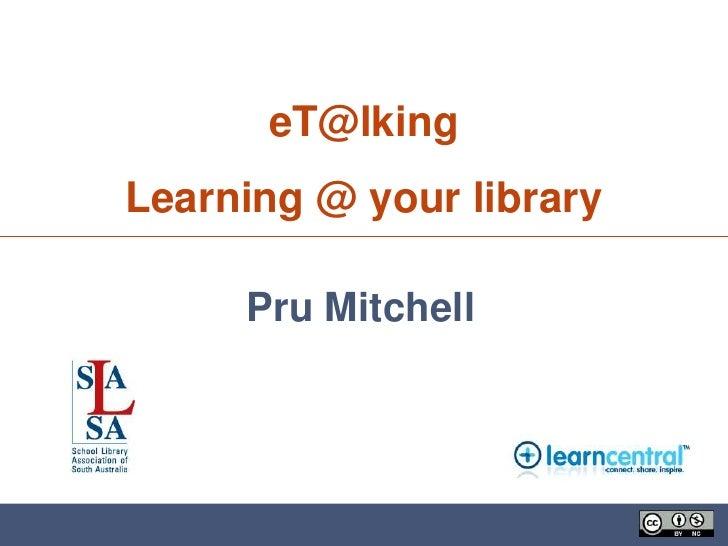 Etalking Libraries