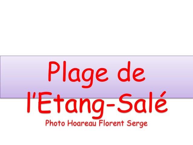 Album photo par floren Plage de l'Etang-Salé Photo Hoareau Florent Serge