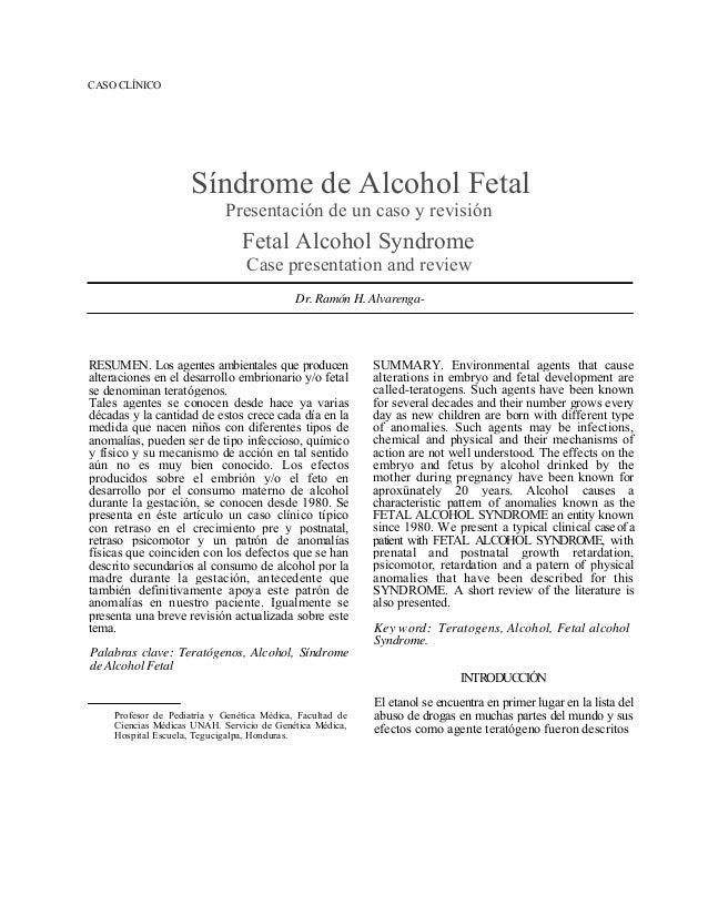 CASO CLÍNICO                      Síndrome de Alcohol Fetal                             Presentación de un caso y revisión...