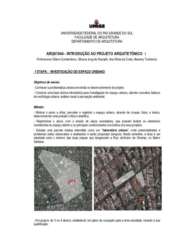 UNIVERSIDADE FEDERAL DO RIO GRANDE DO SUL                               FACULDADE DE ARQUITETURA                          ...