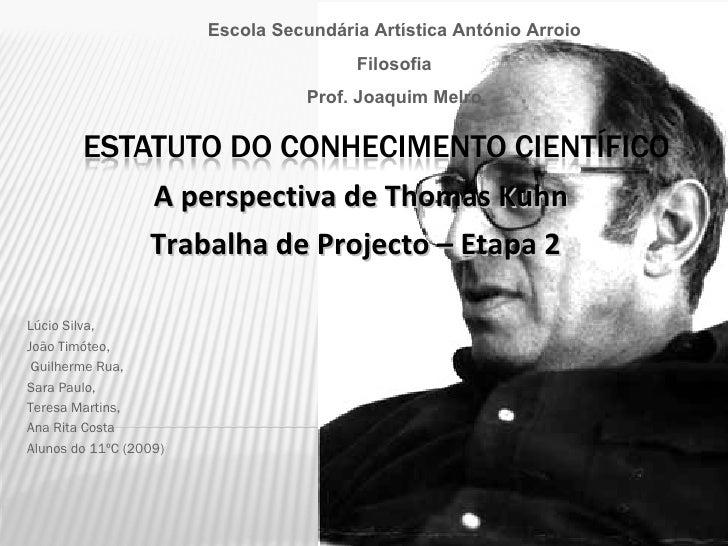 Escola Secundária Artística António Arroio                                         Filosofia                              ...