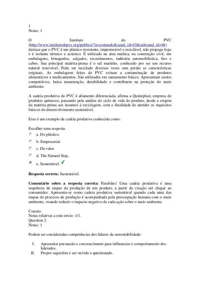 1 Notas: 1 O Instituto do PVC (http://www.institutodopvc.org/publico/?a=conteudo&canal_id=45&subcanal_id=46) destaca que o...