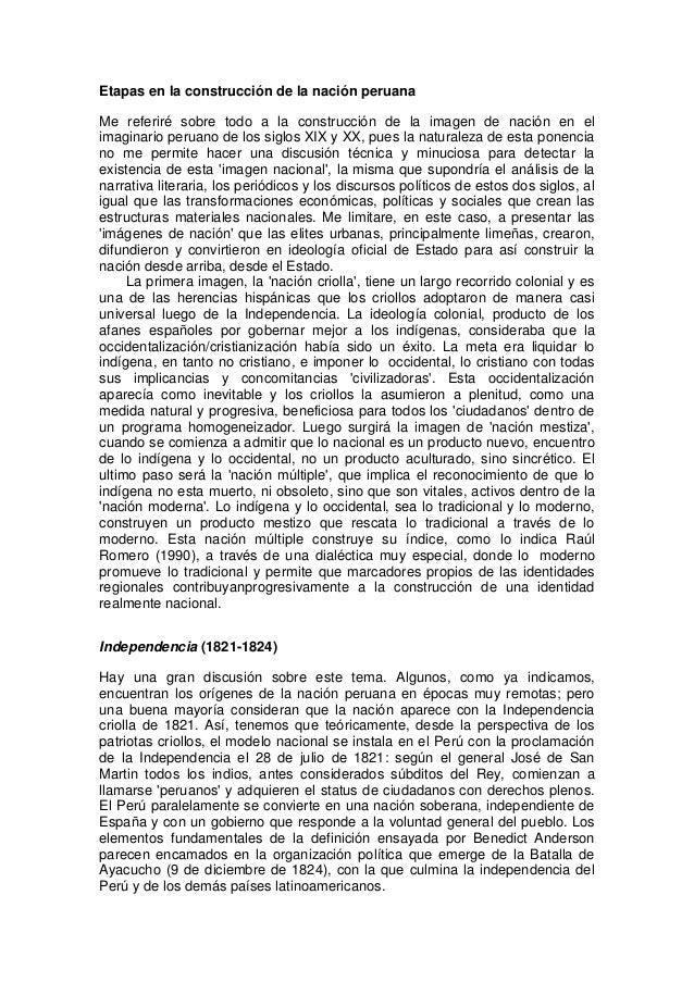 Etapas en la construcción de la nación peruana Me referiré sobre todo a la construcción de la imagen de nación en el imagi...