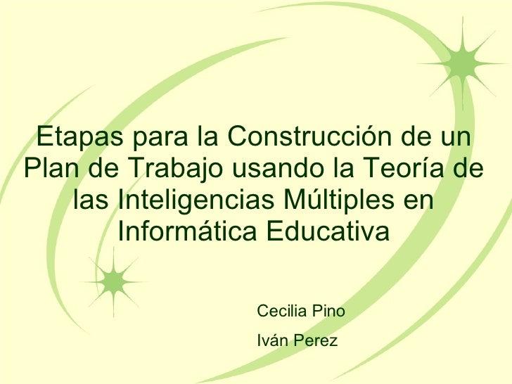 Etapas para la construccion de un plan de trabajo basado en las inteligencias multiples
