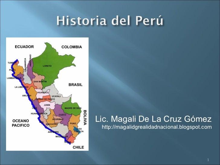 Lic. Magali De La Cruz Gómez http://magalidgrealidadnacional.blogspot.com                                           1