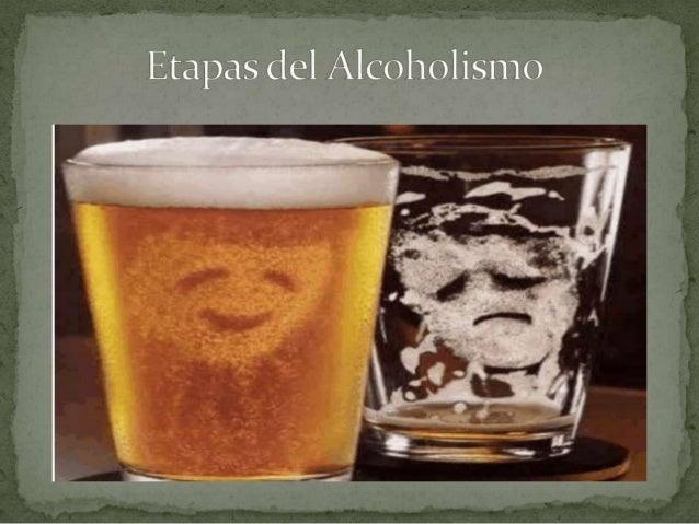 Si la persona bebe uno es el alcoholismo