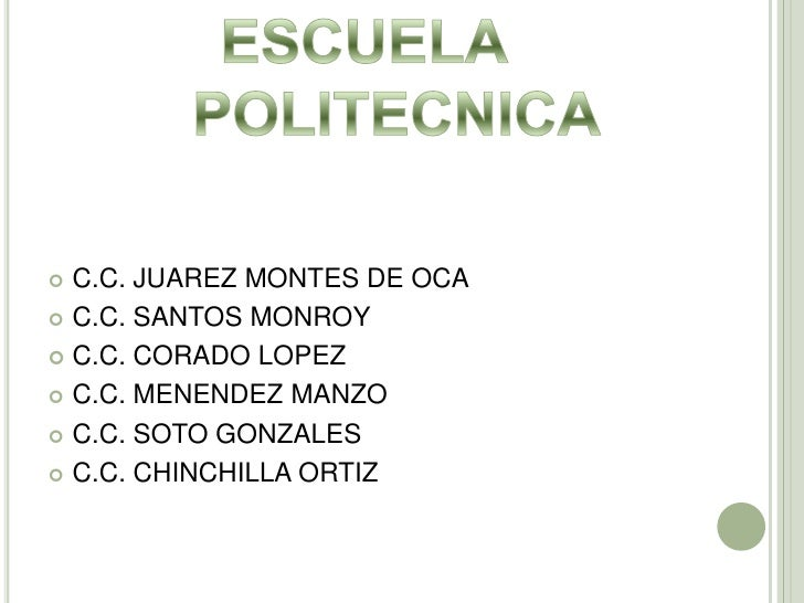 C.C. JUAREZ MONTES DE OCA<br />C.C. SANTOS MONROY<br />C.C. CORADO LOPEZ<br />C.C. MENENDEZ MANZO<br />C.C. SOTO GONZALES<...