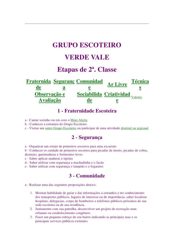 GRUPO ESCOTEIRO                             VERDE VALE                        Etapas de 2ª. Classe  Fraternida Seguranç Co...