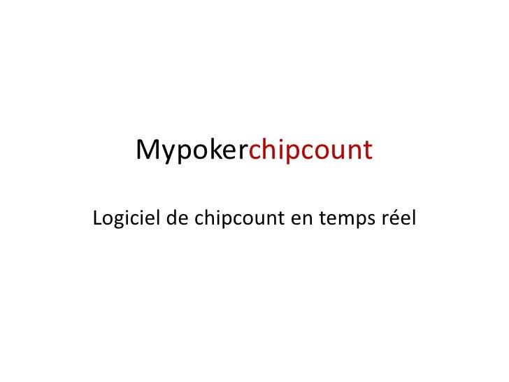 MypokerchipcountLogiciel de chipcount en temps réel