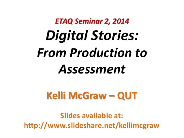 ETAQ Seminar 2, 2014 - digital storytelling workshop