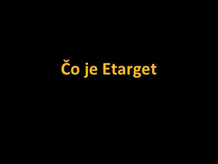 Čo je Etarget