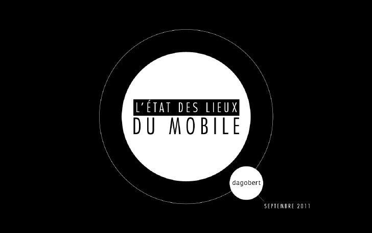 Etat des lieux du mobile - Dagobert - Septembre 2011