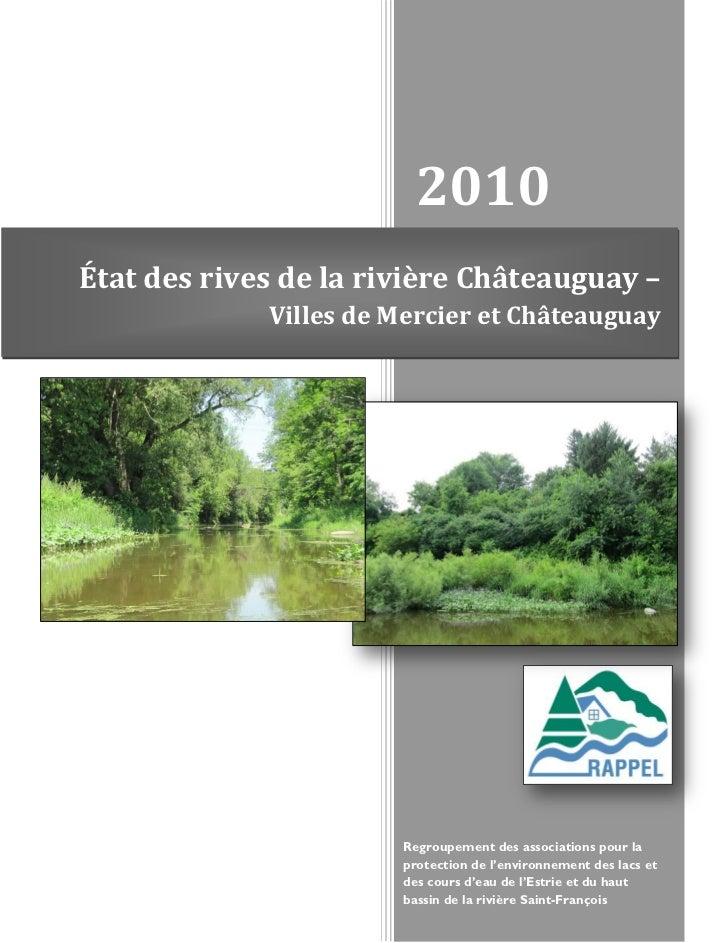 2010État des rives de la rivière Châteauguay –             Villes de Mercier et Châteauguay                       Regroupe...